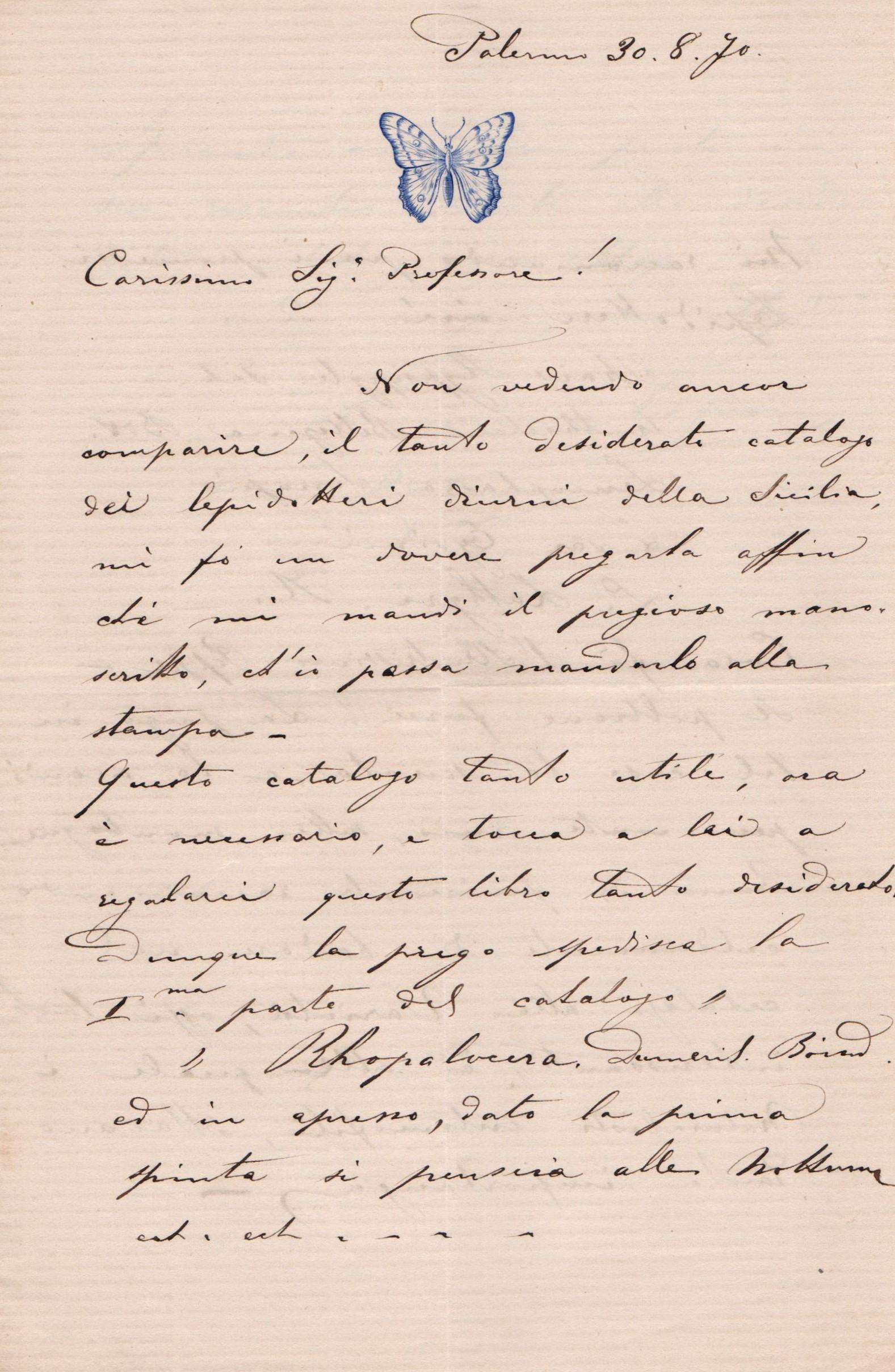 lettera di Ragusa pag 1. In cui il Ragusa chiede al Minà di inviare il manoscritto dell'utilissimo catalogo sui Lepidotteri diurni di Sicilia per la stampa.